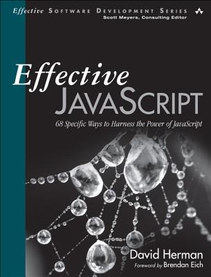 Effective Javascript By Herman, David