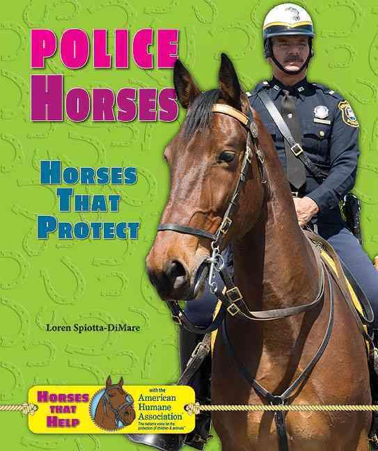 Police Horses By Spiotta-Dimare, Loren