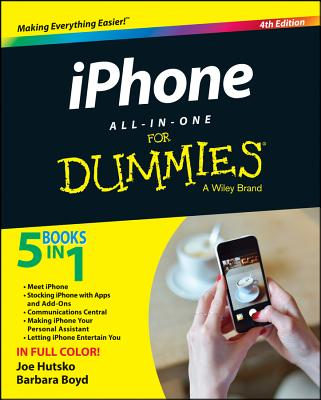 IPhone All-in-One for Dummies By Hutsko, Joe/ Boyd, Barbara