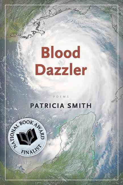 Blood Dazzler By Smith, Patricia