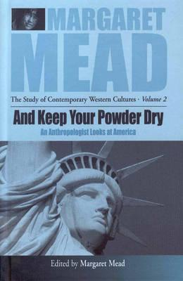 And Keep Your Powder Dry By Mead, Margaret